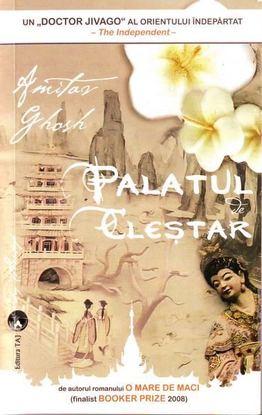 Amitav Ghosh – Palatul de cleştar