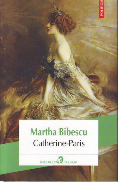 Martha Bibescu – Catherine-Paris