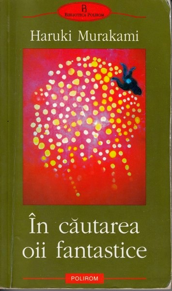 Haruki Murakami – În căutarea oii fantastice