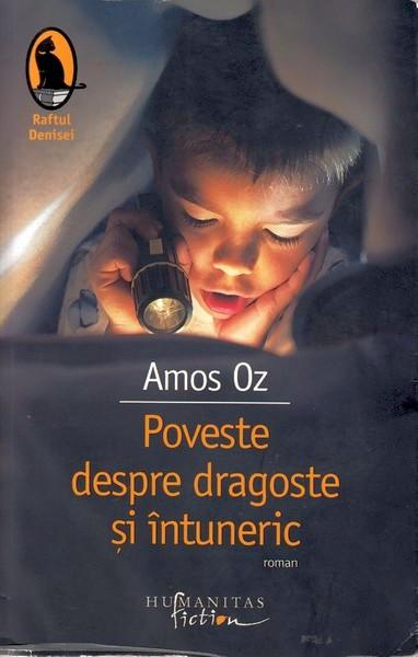 Amos Oz – Poveste despre dragoste și întuneric
