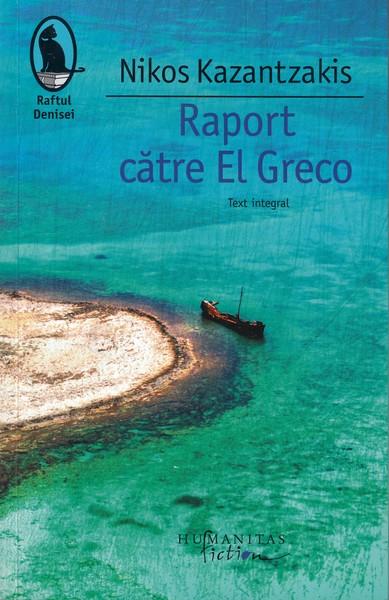 Nikos Kazantzakis – Raport către El Greco